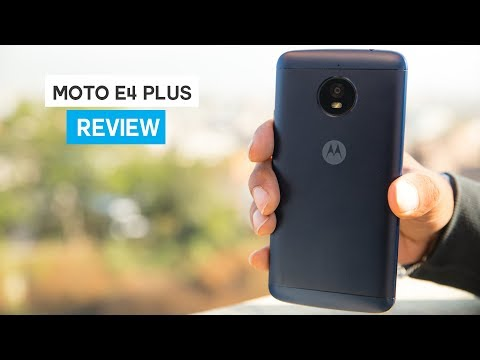 Motorola Moto E4 Plus Review