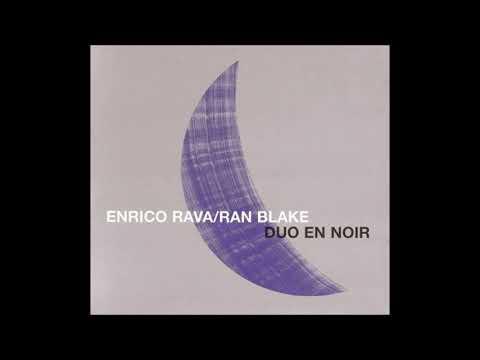 Enrico Rava & Ran Blake - Duo En Noir (Full Album)