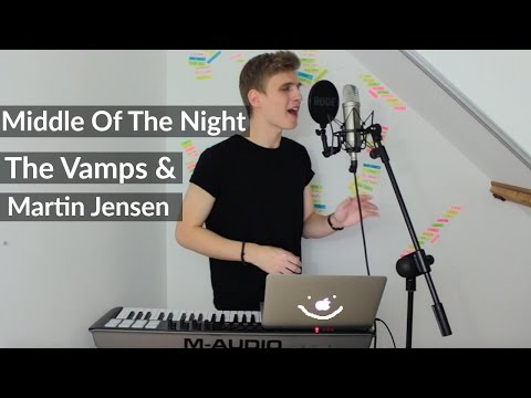 The Vamps - Middle Of The Night COVER