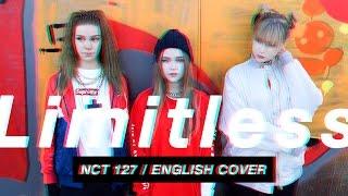 NCT 127 - LIMITLESS (무한적아) ENGLISH COVER MV