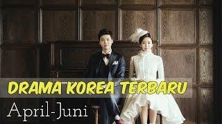 Video 12 Drama Korea Terbaru dan Terbaik Selama April-Juni 2017 download MP3, 3GP, MP4, WEBM, AVI, FLV Maret 2018