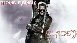 Blade II(2002) | Movie Review