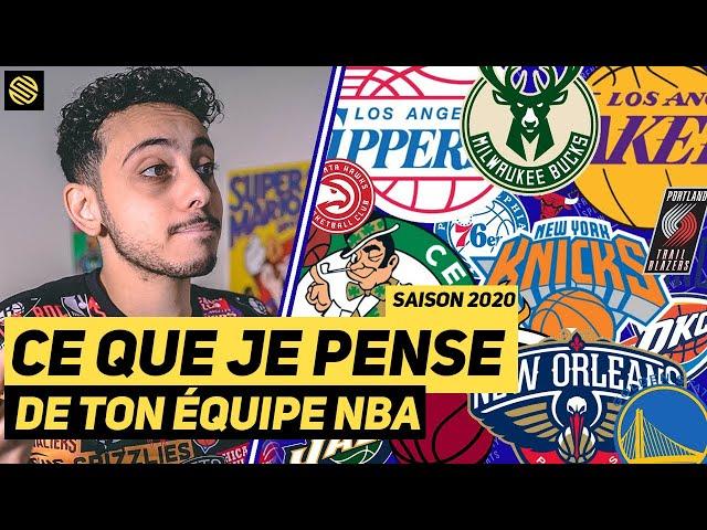 CE QUE JE PENSE DE TON ÉQUIPE NBA EN 2020 !