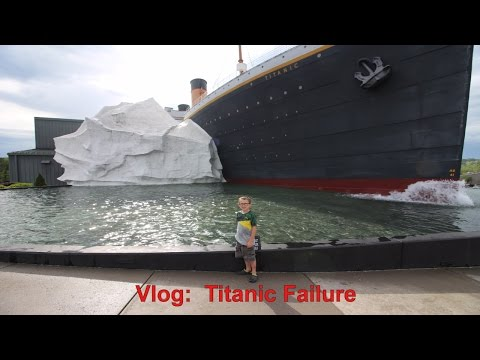 Vlog:  4/17 Titanic failure, Roadschool Field Trip to the Titanic Museum in Pigeon Forge TN