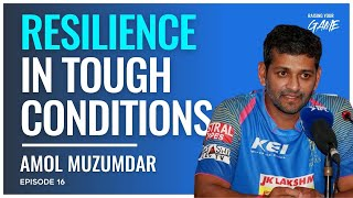 #16 - How to Build Resilience in Tough Condition with Amol Muzumdar