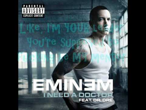I Need A Doctor- Eminem Ft. Dre And Skylar Grey LYRICS!