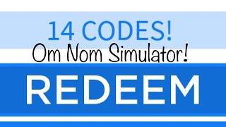 Roblox Om Nom Simulator (14 CODES!)