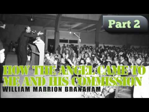 """""""How The Angel Came To Me And His Commission"""" Branahm sermon at Chicago, Illinois, U.S.A. Part 2"""