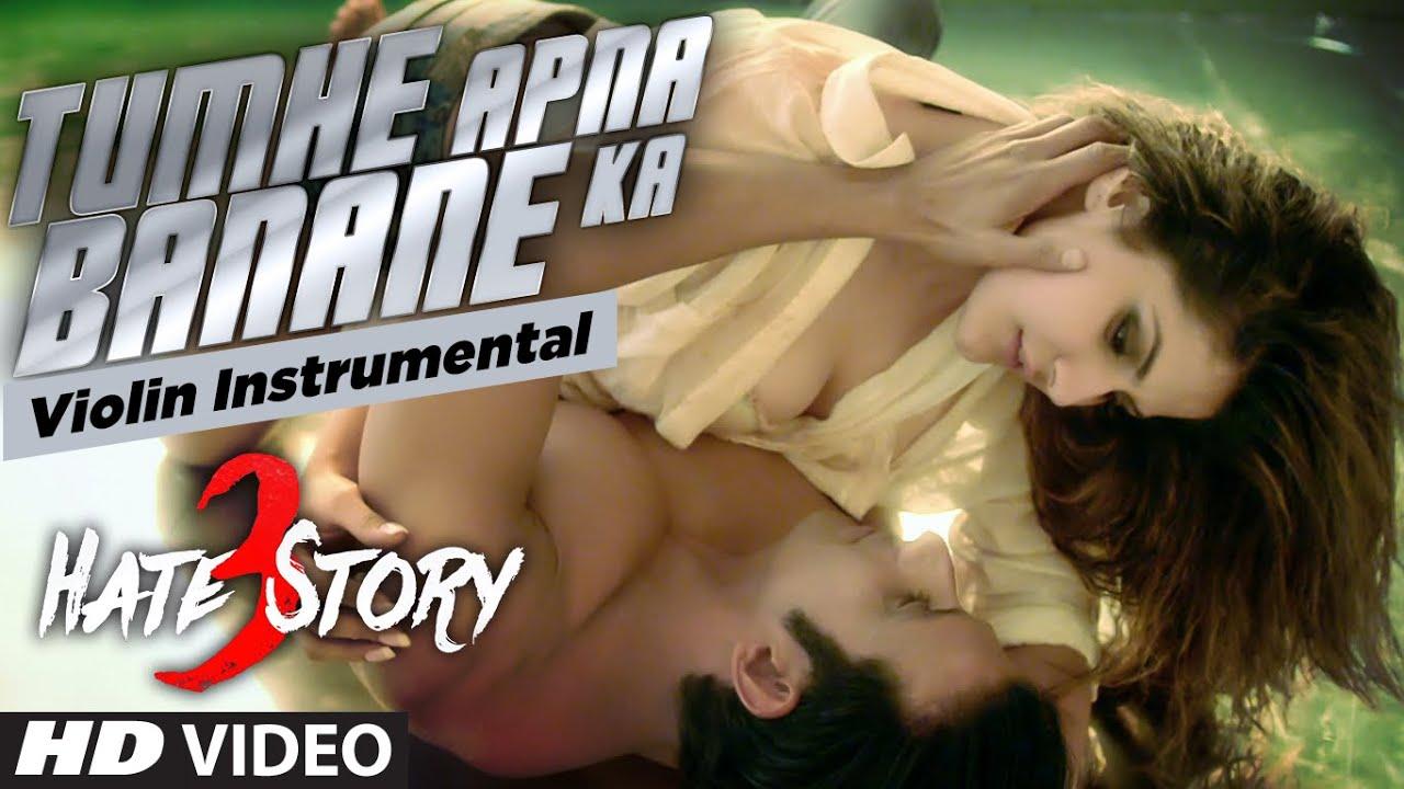 Download Tumhe Apna Banane Ka Instrumental (violin) Song | Hate Story 3 | Zareen Khan, Sharman Joshi