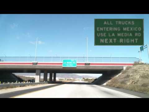 Driving from El Cajon, CA USA to Tijuana BC, (La Mesa) Mexico