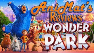 Wonder Park - AniMat's Reviews