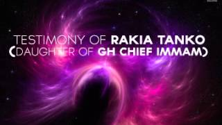 Testimony of Rakia Tanko daughter of current Chief  Alhaji Shaikh Sharubutu
