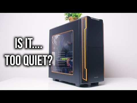 be quiet! Silent Base 600 Case Review - TOO QUIET??!!!