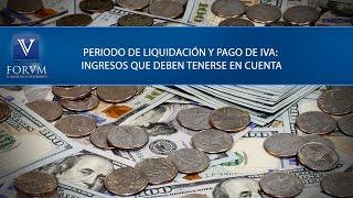 Periodo de liquidación y pago de IVA: Ingresos a tener en cuenta. DIAN. [Derecho Tributario]