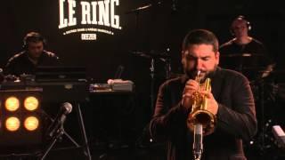 Ibrahim Maalouf - Le Ring - Live