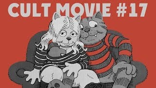 Cult Movie - CULT MOVIE #17 (FRITZ THE CAT)