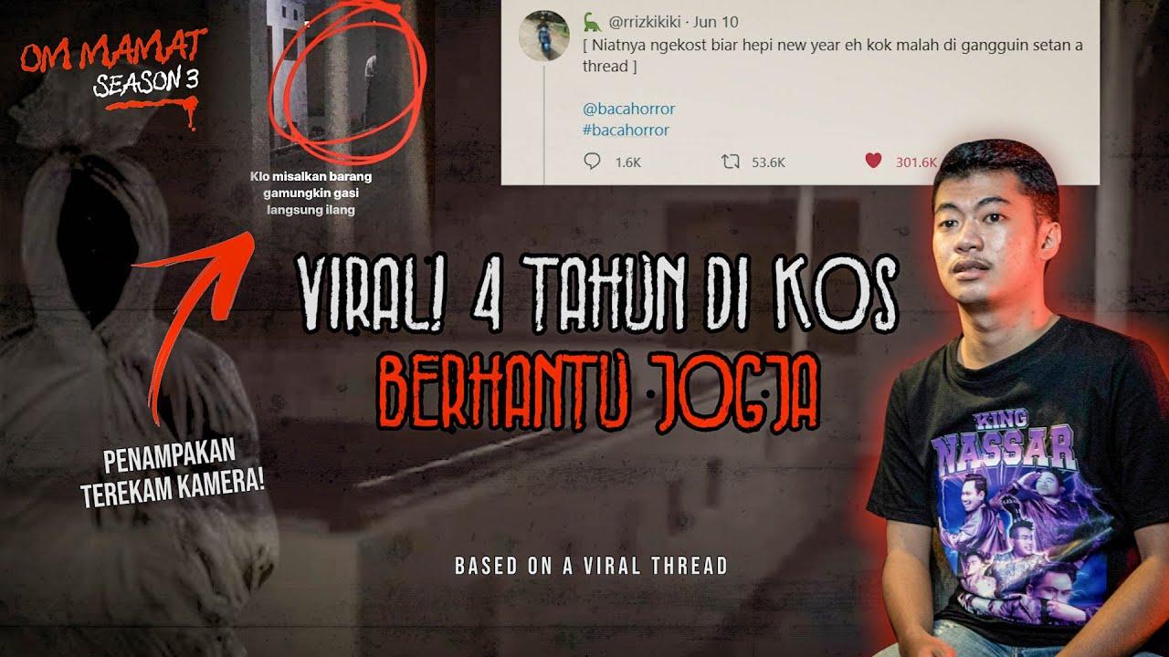 CURHAT DI TWITTER MALAH JADI VIRAL!! KISAH SERAM & VIDEO PENAMPAKAN KOSAN ANGKER #OMMAMAT