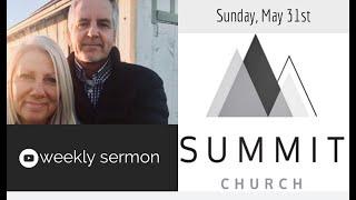 May 31st, Sunday Sermon