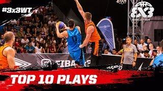Top 10 Plays - FIBA 3x3 World Tour 2017