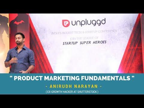 """Anirudh Narayan On """"Product Marketing Fundamentals"""" at UnPluggd 2016"""