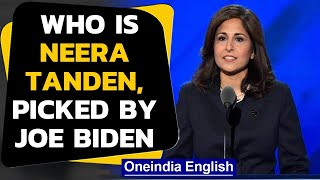 Neera Tanden is the first Indian-Americana and a woman of colour to be picked|Oneindia News