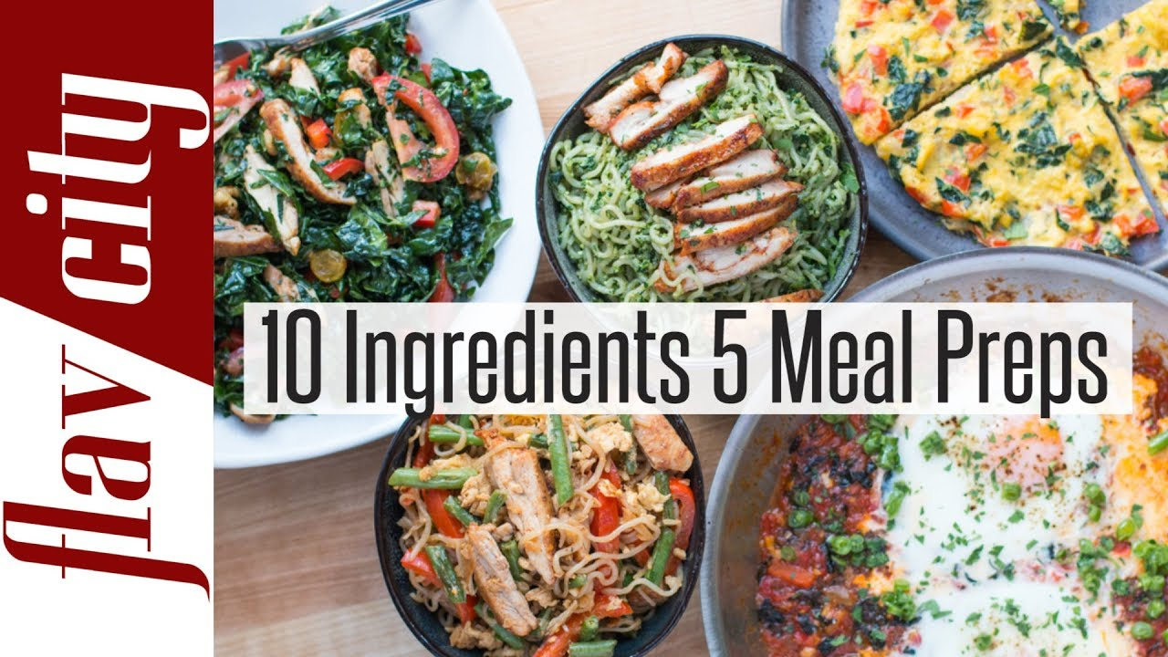 meal prep master class 10 ingredients 5 healthy meal prepping