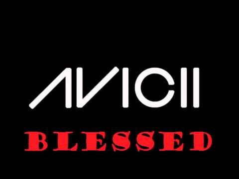 Avicii - Blessed