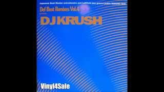 DJ Krush - Def Beat Remixes Vol. 4 [Full Album]