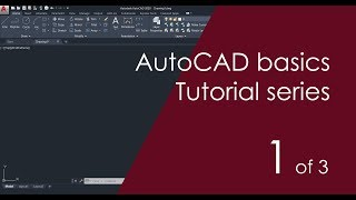 AutoCAD Basic Tutorial for Beginners - Part 1 of 3