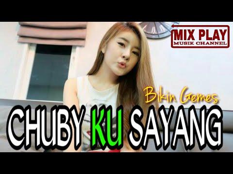 DJ CHUBBY KU SAYANG || REMIX DANGDUT TERBARU