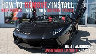 How to Take Off/Put On a Roof + How tender a Battery for Lamborghini Aventador Roadster