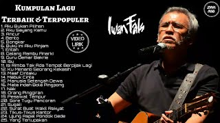 Video IWAN FALS - [FULL ALBUM] - Kumpulan Lagu Terbaik & Terpopuler - LIRIK download MP3, 3GP, MP4, WEBM, AVI, FLV November 2018