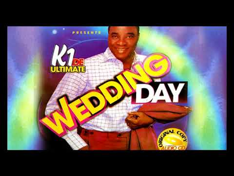 Download K1 De Ultimate - Wedding Day - 2018 Yoruba Fuji Music  New Release this week