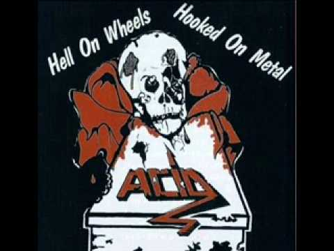 Acid - Hooked On Metal (Single Version)