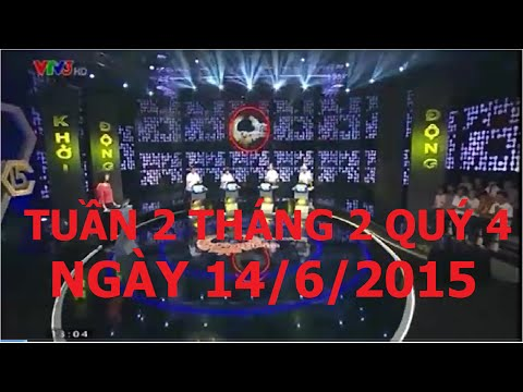 Duong len dinh Olympia 14/6/2015 - Tuần 2 Tháng 2 Quý 4