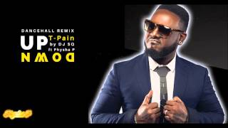 "T-Pain - ""Up Down"" Dancehall Remix (FREE Download)"