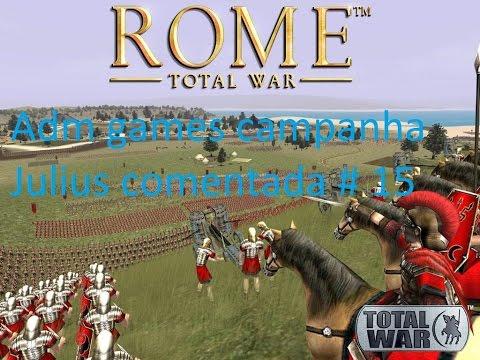 Rome Total War Gameplay (Campanha Julius) Ep.15: Conquistando Patavium.