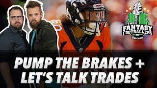 Fantasy Football 2018 - Pump the Brakes, Trade Talk, The Red/Green Dilemma - Ep. #610