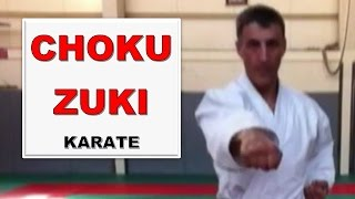 Karate - Choku Zuki, coup de poing fondamental [Karate-Blog.net]