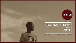 6 Hour Jazz Music Mix by JaBig (Best of Classic Long Smooth Piano Soft Instrumental Study Playlist)
