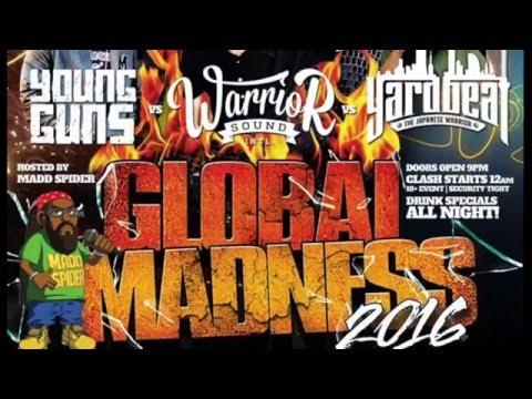 GLOBAL MADNESS 2016 (Yard Beat from Jpn)
