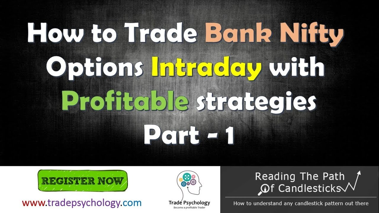 How to trade nifty options intraday