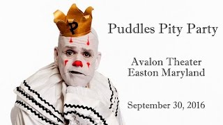 Puddles Pity Party - We Don't Need Another Hero @The Avalon Theater 9/30/16
