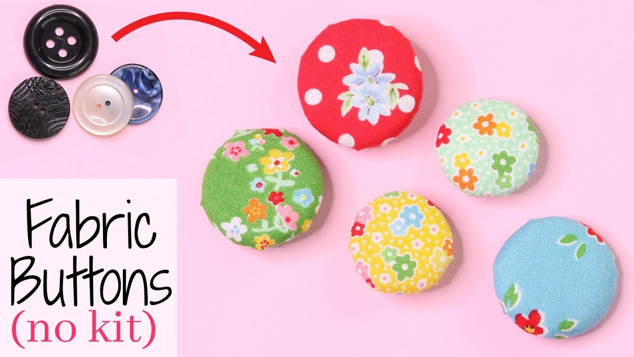 Make Fabric Buttons | With NO kit or machine | Fast, Easy, Simple Tutorial