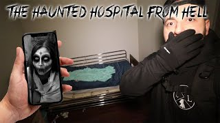THE HAUNTED HOSPITAL FROM HELL GONE WRONG (PART 1)