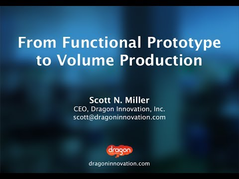 From Functional Prototype to Volume Production