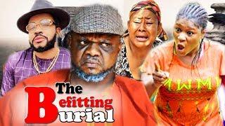 The Befitting Burial Part 5&6 - Ken Erics & Destiny Etiko Latest 2019 Nollywood Movies.