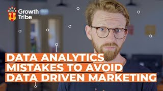 Data Analytics Mistakes to Avoid | Data Driven Marketing