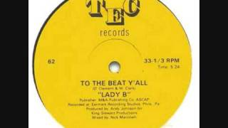 Lady B - To The Beat Y'all