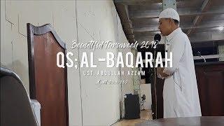 Beautiful Taraweeh 2018 | QS Al-Baqarah Ayat 233 ~ 252 - Ust. Abdullah Azzam